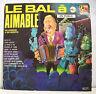 """33 tours AIMABLE Disque Vinyle LP 12"""" LE BAL Vol. 2 Musette MONDIO MUSIC 53"""