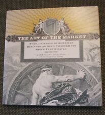 THE ART OF THE MARKET: TWO CENTURIES OF AMERICAN BUSINESS AS SEEN THROUGH STOCK