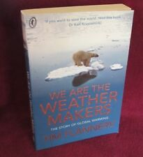 we are the the Weather Makers - Tim Flannery. Here in MELB! UNread