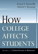 How College Affects Students: A Third Decade of Research Pascarella, Ernest T.,