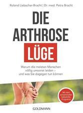 Die Arthrose-Lüge von Petra Bracht und Roland Liebscher-Bracht (2017, Taschenbuch)