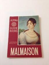 Alpina Guide Books : Malmaison - Joseph Billiet (1956, Paperback)
