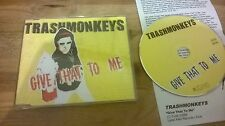 CD ROCK trashmonkeys-give that to me (3) canzone MCD xno Alive