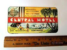 Vintage Hotel Luggage Label | The Central Hotel, Belem, Brazil
