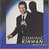 DOMINIC KIRWAN The Music's Back UK CD 1997