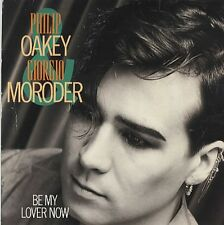 Philip Oakey Be My Lover Now 2 mixes - UK 12""