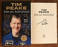 Hand Signed book TIM PEAKE - Ask An Astronaut HARDBACK Neil Armstrong + my COA