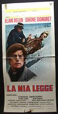 LOCANDINA CINEMA - LA MIA LEGGE - A. DELON - 1973 - DRAMMATICO