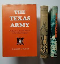 THE TEXAS ARMY History of the 36th Div Italian Campaign R Wagner 1972 1E/HC PLUS