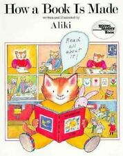 How a Book Is Made by Aliki (1986, Hardcover)
