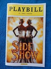 Side Show - St. James Theatre Playbill - Opening Night - November 17th, 2014