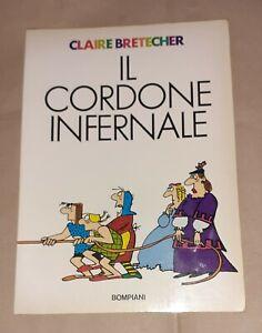 Il cordone infernale - Claire Bretecher  - Bompiani, 1980 - Prima edizione