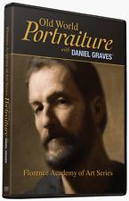 Old World Portraiture with Daniel Graves - Art Instruction DVD