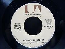 SUNDAY SHARPE I gave all i had to him / Mr songwriter UA XW571 X