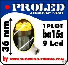 2x ampoule 9 led Orange culot compatible R5W R10W P21W REPETITEUR ! POLARISE