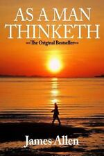 As a Man Thinketh: from Poverty to Power (Thinking Classics) by James Allen...
