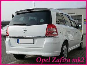 OPEL ZAFIRA B MK2 REAR/ROOF SPOILER (2005-2011)