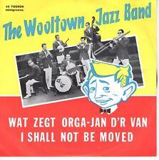 7inch WOOLTOWN JAZZ BANDwat zegt orga-jan d'r van EX+  (S0240)