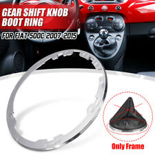 Gear Stick Lever Gaiter Boot Frame Retaining Ring Plastic For Fiat 500C 2007-15