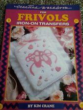 Creative Workbook for Frivols Iron-On Transfers by Kim Crane