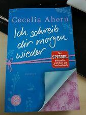 Ich schreib dir morgen wieder von Cecelia Ahern (2011, Taschenbuch)
