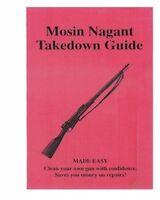 """MOSIN NAGANT RIFLE """"TAKEDOWN GUIDE"""" GUN MANUAL HANDBOOK"""