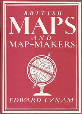 Collins BRITISH MAPS & MAP-MAKERS Edward Lynam Hardback Jacket 1st Edition 1944