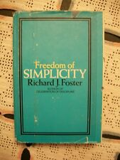 Freedom of Simplicity (Richard J. Foster, 1981 1st Edition HCDJ)
