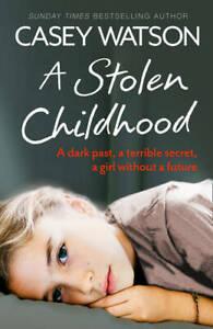 A Stolen Childhood, Watson, Casey, Excellent Book
