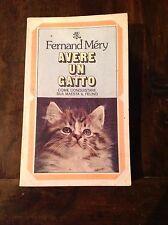 F. MÉRY AVERE UN GATTO  I EDIZ. BUR 1975