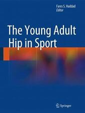 Young Adult Hip in Sport: By Haddad, Fares S.