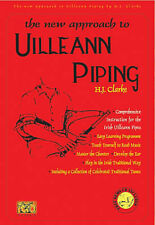 The New Approach to Uilleann Piping: Comprehensive Instruction for the Irish...