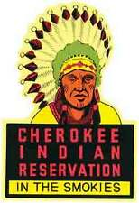 Cherokee Indian Reservation  NC      Vintage 1950's-Style  Travel Decal/Sticker