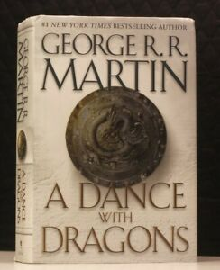 A Song of Ice and Fire : A Dance with Dragons by Geroge R. R. Martin, Hardcover