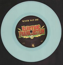 ELECTRIC FRANKENSTEIN Never Say Die bw The BONITOS Do or Die 45 Lil T&A Records