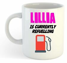 Lillia Is Currently Refuelling Mug Pink - Funny, Gift, Name, Personalised
