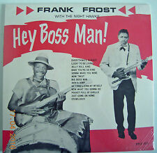"FRANK FROST ""Hey Boss Man"" SUN SOUND Delta Blues Music JOHNSON,HOOKER,WILLIAMS"