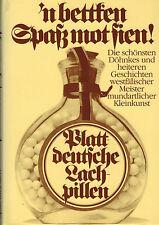 Bertram, bettken Spaß mot sien! Plattdeutsch Lachpillen f Westfalen, platt, 1984