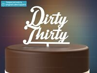 """""""Dirty Thirty"""" - White - 30th Birthday Cake Topper - Made by OriginalCakeToppers"""