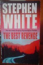 Stephen White *The Best Revenge* #11 Alan Gregory - Crime/Thriller Fiction!