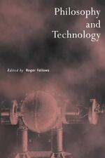 Royal Institute of Philosophy Supplements Ser.: Philosophy and Technology 38...