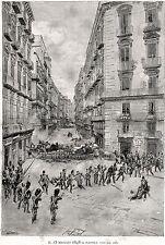 NAPOLI CAPITALE:15 MAGGIO 1848:BARRICATE.Risorgimento.Matania.Stampa Antica.1889