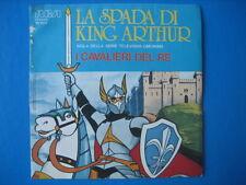 "SIGLA TV - ""La spada di KIng Arthur"" 45giri ORIGINALE"