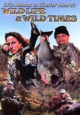 Eric Adams  Chester Moores Wild Life  Wild Times  DVD ( MANOWAR)