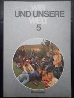 Wir und unsere Welt 5 Schulbuch Schroedel Verlag 70530