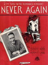 1934 I'm thru with romance forever. Never Again. by Robert Burk and Kermit Lane