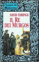 IL RE DEI MURGOS. L'Epopea dei Mallorean  di David Eddings ed. Euroclub