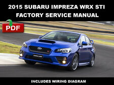 2015 SUBARU IMPREZA WRX AND WRX STI FACTORY SERVICE REPAIR WORKSHOP FSM MANUAL