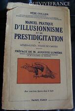 REMI CEILLIER - MANUEL PRATIQUE D'ILLUSIONNISME & DE PRESTIDIGITATION
