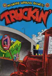 Truckin' #1 FN; Print Mint | save on shipping - details inside
